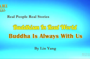 Buddha Is Always With Us ( I )