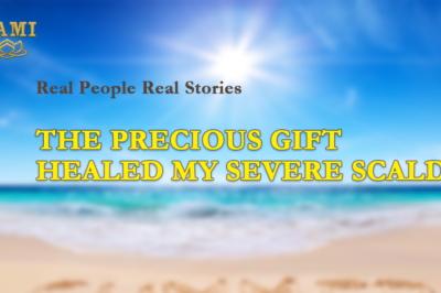 [Video Story] The Precious Gift Healed My Severe Scald